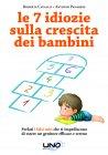 Le 7 Idiozie sulla Crescita dei Bambini (eBook)