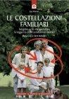 Le Costellazioni Familiari (eBook)