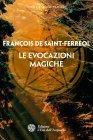 Le Evocazioni Magiche (eBook)
