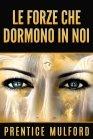 Le Forze Che Dormono in Noi (eBook)