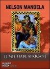 Le Mie Fiabe Africane - Audiolibro