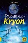 Le Parabole di Kryon Edizione 2010