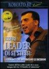 Essere Leader di Se Stessi: I 5 Elementi che Influenzano le Decisioni (Videocorso DVD)