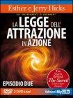 La Legge dell'Attrazione in Azione - Episodio 2 (2 DVD Live)