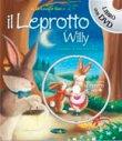 Il Leprotto Willy - Con DVD Incluso