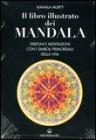 Il Libro Illustrato dei Mandala
