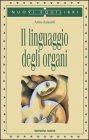 Il linguaggio degli organi