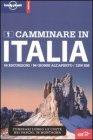 Lonely Planet - Camminare In Italia