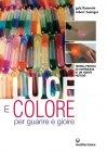 Luce e Colore per Guarire e Gioire (eBook)