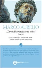 L'ARTE DI CONOSCERE SE STESSI (EBOOK) Pensieri di Marco Aurelio