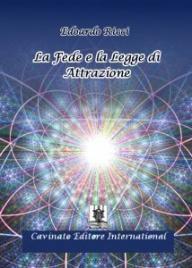 LA FEDE E LA LEGGE DI ATTRAZIONE (EBOOK) di Edoardo Ricci