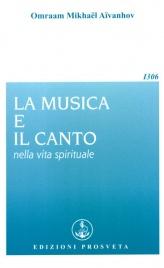 LA MUSICA E IL CANTO NELLA VITA SPIRITUALE di Omraam Michaël Aïvanhov