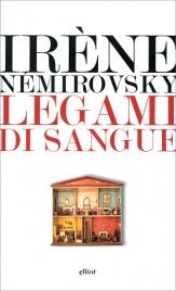 LEGAMI DI SANGUE di Irène Némirovsky