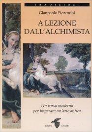 A LEZIONE DALL'ALCHIMISTA di Gianpaolo Fiorentini