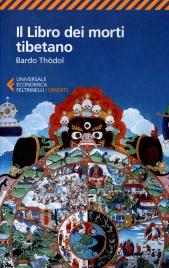 IL LIBRO DEI MORTI TIBETANO Bardo Thodol di a cura di Ugo Leonzio
