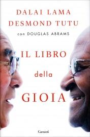 IL LIBRO DELLA GIOIA di Dalai Lama, Desmond Tutu, Douglas Abrams