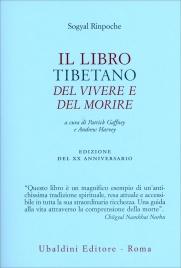 IL LIBRO TIBETANO DEL VIVERE E DEL MORIRE di Sogyal Rinpoche