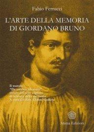 L'Arte della Memoria di Giordano Bruno (eBook)