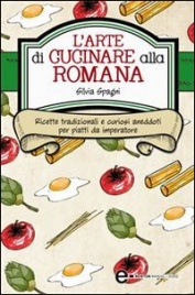 L'Arte di Cucinare alla Romana (eBook)