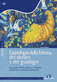 L'Astrologia della Fortuna, del Denaro e dei Guadagni (eBook)