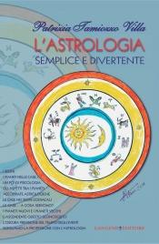 L'Astrologia Semplice e Divertente (eBook)