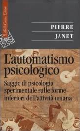 L'Automatismo Psicologico