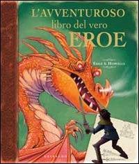 L'Avventuroso Libro del Vero Eroe