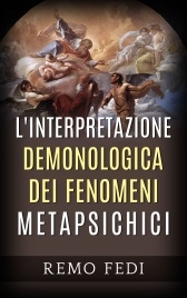 L'Interpretazione Demonologica dei Fenomeni Metapsichici (eBook)