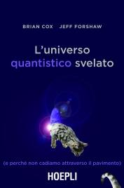 L'Universo Quantistico Svelato (eBook)