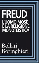 L'Uomo Mosè e la Religione Monoteistica (eBook)