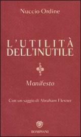 L'Utilità dell'Inutile. Manifesto