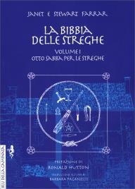 La Bibbia delle Streghe - Volume 1