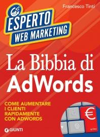 La Bibbia di AdWords (eBook)