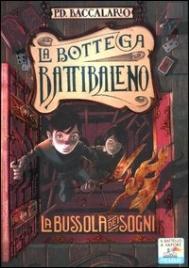 La Bottega Battibaleno - La Bussola dei Sogni