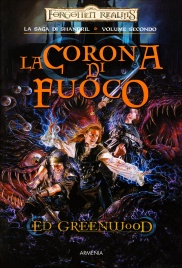 La Saga di Shandril - Volume 2: La Corona di Fuoco