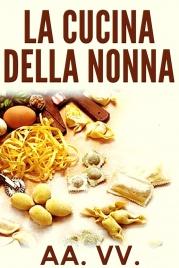 La Cucina della Nonna (eBook)