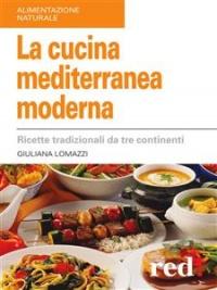 La Cucina Mediterranea Moderna (eBook)