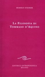 La Filosofia di Tommaso d'Aquino