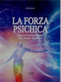 La Forza Psichica (eBook)