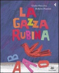 La Gazza Rubina