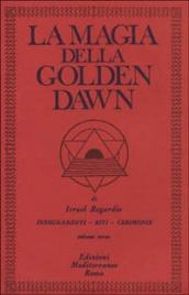 La Magia della Golden Dawn - Vol 3