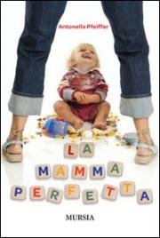 La Mamma Perfetta