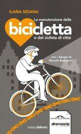 La Manutenzione della Bicicletta e del Ciclista di Città (eBook)