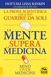La Mente Supera la Medicina Nuova Edizione 2020