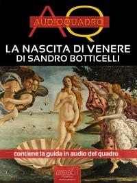 La Nascita di Venere di Sandro Botticelli (eBook)