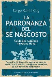 La Padronanza del Sé Nascosto (eBook)