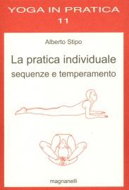 La Pratica Individuale - Sequenze e Temperamento