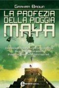 La Profezia della Pioggia Maya (eBook)