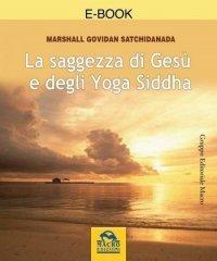 La Saggezza di Gesù e degli Yoga Siddha (eBook) - PDF