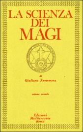 La Scienza dei Magi - Volume 2